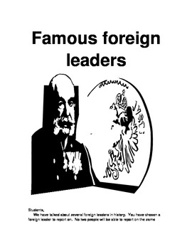FAMOUS FOREIGN LEADERS