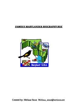 FAMOUS MARYLANDER BIOGRAPHY BOX