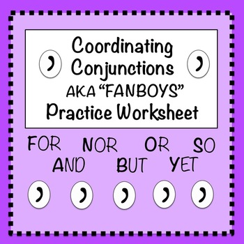 Worksheets Fanboys Worksheet fanboys coordinating conju by english 10 mother hen teachers conjunctions practice worksheet 1