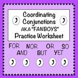 FANBOYS (Coordinating Conjunctions): Practice Worksheet #1