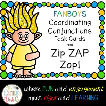 FANBOYS Coordinating Conjunctions Task Cards and ZAP!