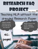 Teaching MLA without the research paper: FAQ Project