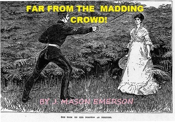 FAR FROM THE MADDING CROWD! (A CLASSIC IN THE U.K.)