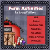 FARM ACTIVITIES FOR LITTLE KIDS: math/language arts/music/art/drama/cooking