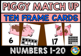 FARM ANIMALS MATH ACTIVITIES: PIG TEN FRAMES MATCH UP CARD