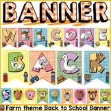 FARM CLASS DECOR: EDITABLE WELCOME BACK BANNER