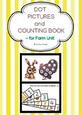 FARM UNIT- DOT PICTURES AND COUNTING BOOK
