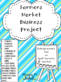 FARMERS MARKET/ ENTREPRENEUR FAIR / BUSINESS LESSON
