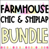 FARMHOUSE CHIC & SHIPLAP Classroom Decor GROWING BUNDLE