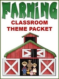 FARMING Classroom Theme (K-3) - Back to School