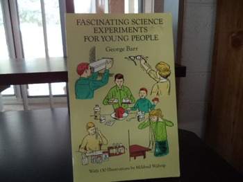 FASCINATING SCIENCE EXPERIMENTS   ISBN 0-486-27670-8