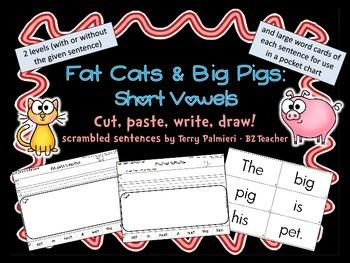 FAT CATS & BIG PIGS: Short Vowel Scrambled Sentences ~ Cut