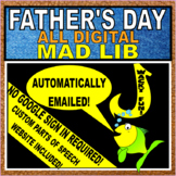 FATHER'S DAY DIGITAL MAD LIB (PARTS OF SPEECH) - NO GOOGLE