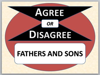 FATHERS AND SONS - Agree or Disagree Pre-reading Activity