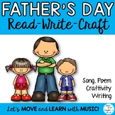 Father's or Dad's Day Song, Craftivity and Literacy Activi