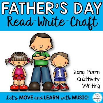 Father's or Dad's Day Song and Literacy Activities:  Craft