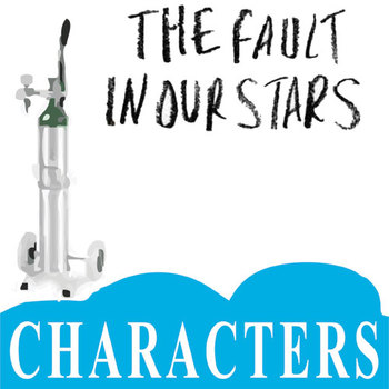 THE FAULT IN OUR STARS Characters Organizer (by John Green)