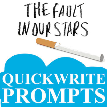 THE FAULT IN OUR STARS Journal - Quickwrite Writing Prompts - PowerPoint