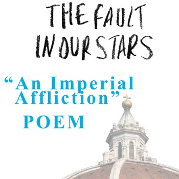 THE FAULT IN OUR STARS Poem - An Imperial Affliction - Certain Slant of Light