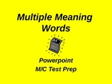FCAT Testing Review Powerpoint-Multiple meaning words-test prep