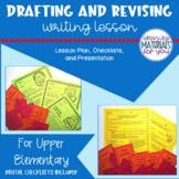 Writing Workshop | DRAFTING and REVISING