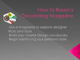 FCS Interior Design/ Housing How to Read a Decorating Magazine