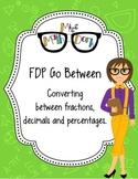 Converting Fractions, Decimals, and Percentages: FDP Go Between!