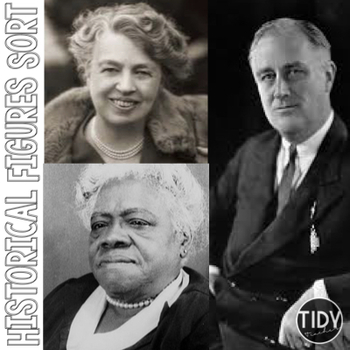 FDR, Eleanor, Mary McLeod Bethune Historical Figures Sort