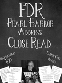 FDR Pearl Harbor Address: Close Read & Informational Text
