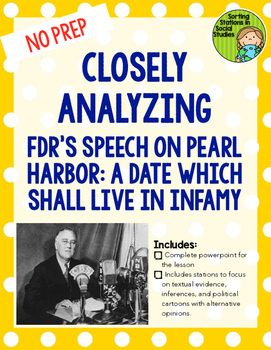 FDR's A Date which will live in Infamy Speech-- WWII analysis