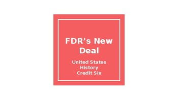 FDR's New Deal Research Project (Formative or Summative Assessment)
