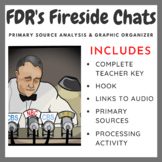 FDR's Fireside Chats - Primary Source Analysis & Graphic Organizer