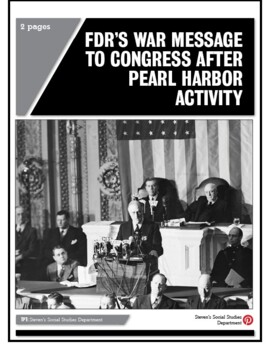 FDR's War Message to Congress after Pearl Harbor Activity
