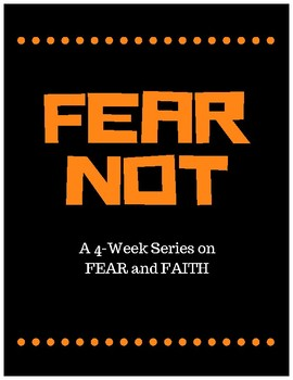 FEAR NOT Curriculum Series