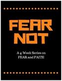 FEAR NOT Curriculum Series