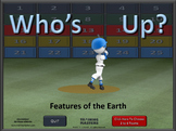FEATURES OF THE EARTH  A Who's Up? Game