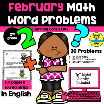 FEBRUARY - 2ND GRADE MATH WORD PROBLEMS IN ENGLISH -CCSS 2.0A.1