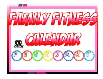 FEBRUARY FAMILY FITNESS CALENDAR