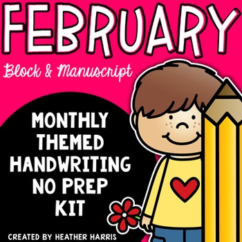 FEBRUARY Handwriting Kit: 15 monthly themes