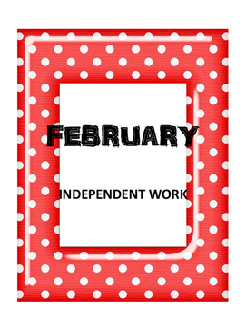 FEBRUARY- NO PREP Independent Practice