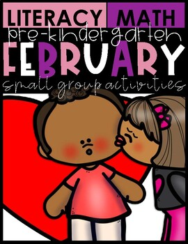 FEBRUARY MATH & LITERACY| SMALL GROUP ACTIVITIES