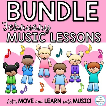Music Class February Lesson Bundle: Songs,Games, Printables, Kodaly, Orff