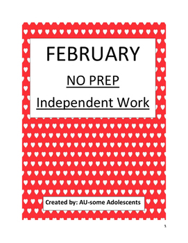 FEBRUARY- NO PREP Independent Work.