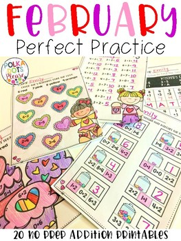 FEBRUARY Perfect Practice for Addition
