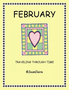 FEBRUARY: TRAVELING THROUGH TIME