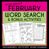 FEBRUARY / Valentine's Day WORD SEARCH-With secret message & Bonus Activities