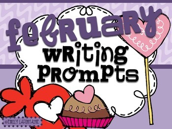 FEBRUARY Writing Prompts (30 count) - task cards and poste