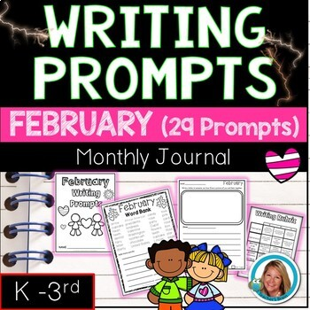 FEBRUARY Writing Prompts Journal K-3