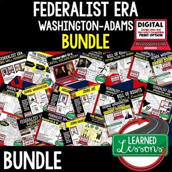 FEDERALIST ERA WASHINGTON & ADAMS BUNDLE (AMERICAN HISTORY BUNDLE)