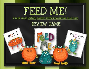 FEED ME: A FAST MOVING BONUS, WELDED & CLOSED EXCEPTION FLUENCY GAME